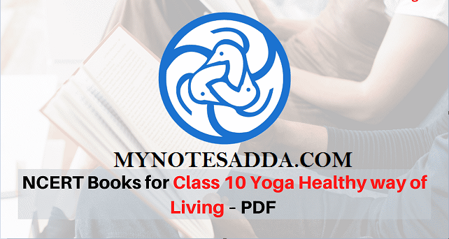 NCERT Class 10 Yoga Healthy Way Of Living Book For Class 10