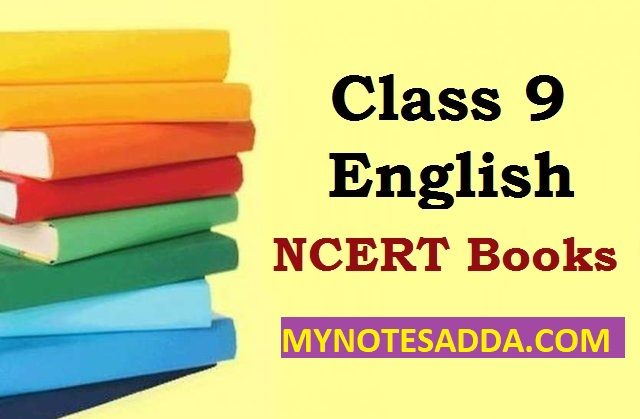 NCERT English Book For Class 9